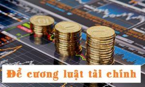 Đề cương môn luật tài chính