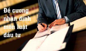 Đề cương môn luật đầu tư
