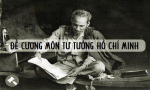 Đề cương tư tưởng Hồ Chí Minh