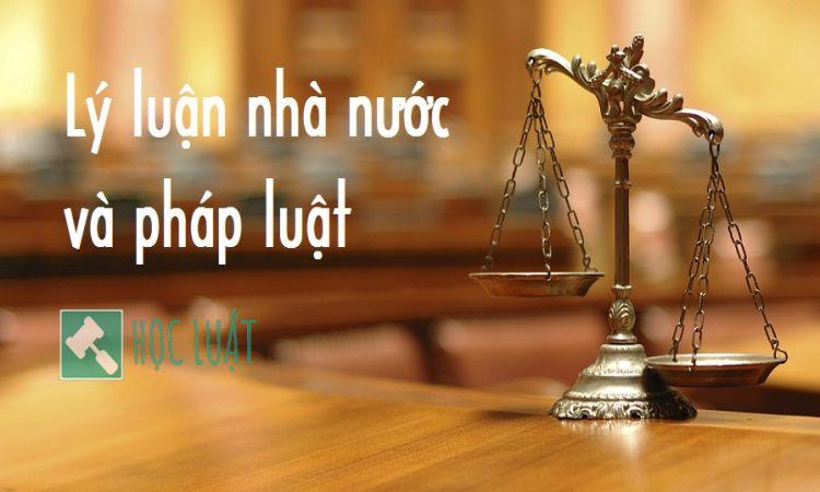 Lý luận chung nhà nước và pháp luật