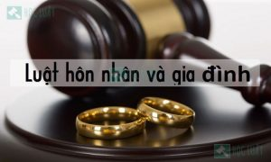 Luật hôn nhân và gia đình