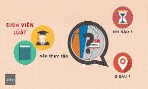 Sinh viên luật nên thực tập ở đâu là tốt nhất?