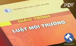 Download Ebook giáo trình Luật Môi trường – Đại học Luật Hà Nội