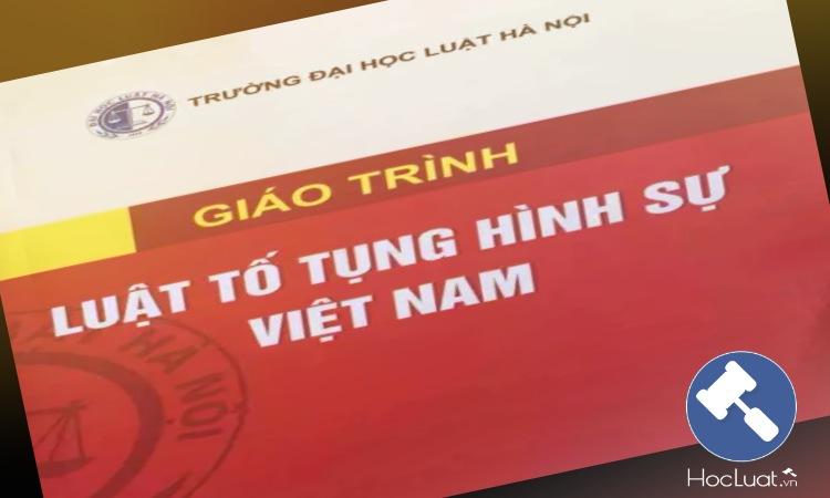Giáo trình Luật Tố tụng hình sự Việt Nam - Đại học Luật Hà Nội