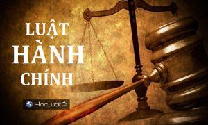 102 câu hỏi nhận định đúng sai môn Luật hành chính (có đáp án)