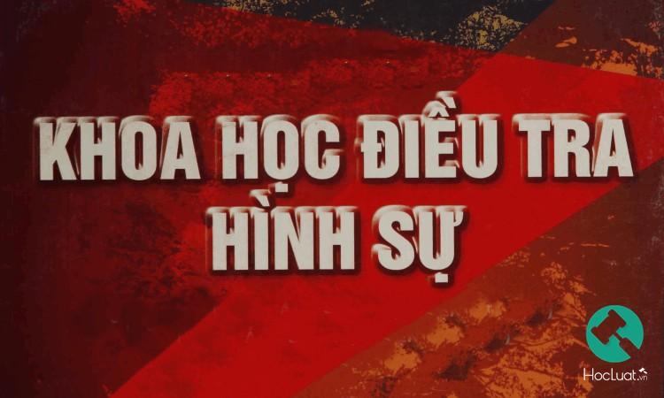 khoa-hoc-dieu-tra-hinh-su