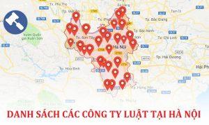 Danh sách các công ty luật uy tín tại Hà Nội
