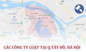 Danh sách các công ty luật, văn phòng luật sư tại quận Tây Hồ, TP. Hà Nội