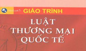 giao-trinh-luat-thuong-mai-quoc-te-dai-hoc-luat-ha-noi
