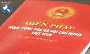 Hiến pháp Việt Nam và những điều nên biết