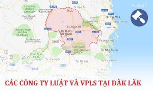 Danh sách các công ty luật, văn phòng luật sư tại Đắk Lắk