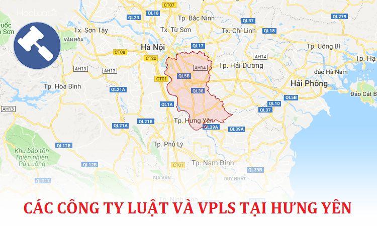 Các công ty luật, văn phòng luật sư tại Hưng Yên