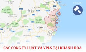 Danh sách các công ty luật, văn phòng luật sư tại Khánh Hòa