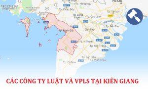 Danh sách các công ty luật, văn phòng luật sư tại Kiên Giang