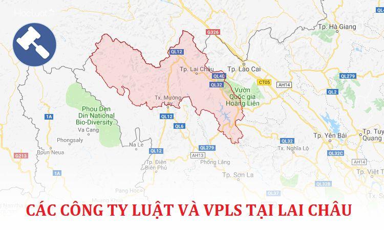 Các công ty luật, văn phòng luật sư tại Lai Châu