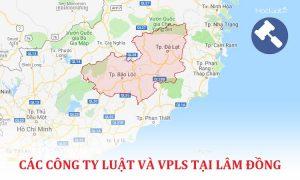 Danh sách các công ty luật, văn phòng luật sư tại Lâm Đồng