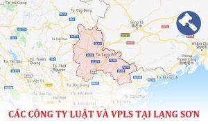 Danh sách các công ty luật, văn phòng luật sư tại Lạng Sơn
