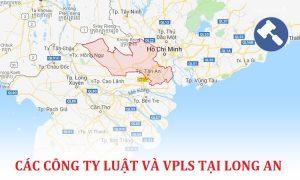Danh sách các công ty luật, văn phòng luật sư tại Long An