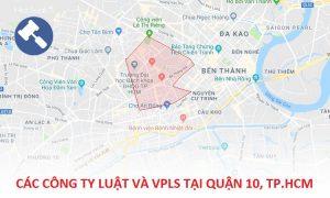 Các công ty luật, văn phòng luật sư tại Quận 10, TP. Hồ Chí Minh