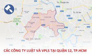 Các công ty luật, văn phòng luật sư tại Quận 12, TP. Hồ Chí Minh