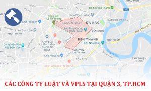 Các công ty luật, văn phòng luật sư tại Quận 3, TP. Hồ Chí Minh