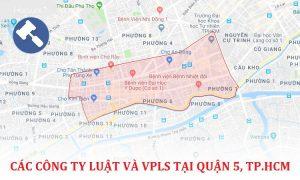 Các công ty luật, văn phòng luật sư tại Quận 5, TP. Hồ Chí Minh