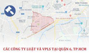 Danh sách các công ty luật, văn phòng luật sư tại Quận 6, TP. Hồ Chí Minh