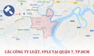 Danh sách các công ty luật, văn phòng luật sư tại Quận 7, TP. Hồ Chí Minh
