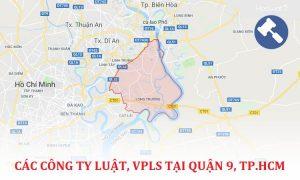 Các công ty luật, văn phòng luật sư tại Quận 9, TP. Hồ Chí Minh