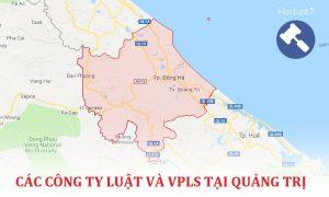 Danh sách các công ty luật, văn phòng luật sư tại Quảng Trị