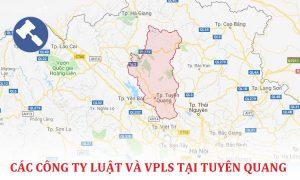 Danh sách các công ty luật, văn phòng luật sư tại Tuyên Quang