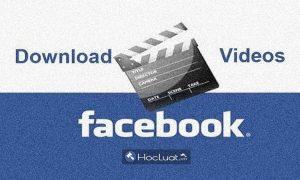 Cách tải video trên facebook về điện thoại, máy tính đơn giản