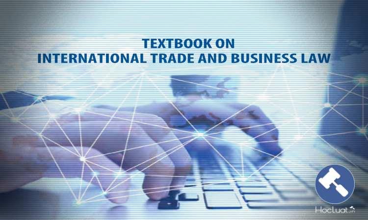 Giáo trình Luật Thương mại quốc tế - Song ngữ