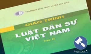 Gáo trình Luật Dân sự Việt Nam - Đại học Luật Hà Nội
