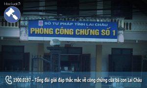 Danh sách các văn phòng công chứng tại Lai Châu