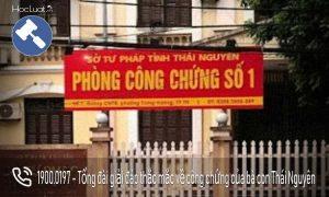 Danh sách văn phòng công chứng tại Thái Nguyên