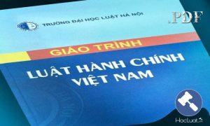 Download Ebook giáo trình Luật Hành chính Việt Nam – Đại học Luật Hà Nội