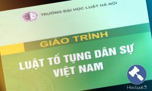 Giáo trình Luật Tố tụng dân sự Việt Nam - Đại học Luật Hà Nội