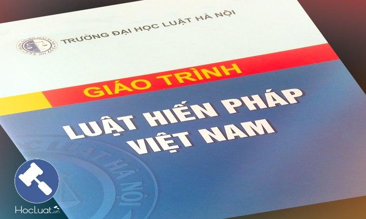 Giáo trình Luật Hiến pháp Việt Nam - Đại học Luật Hà Nội