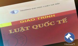 Giáo trình Luật Quốc tế - Đại học Luật Hà Nội