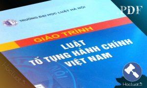 Giáo trình Luật Tố tụng hành chính Việt Nam - Đại học Luật Hà Nội