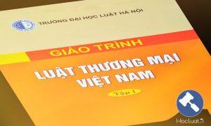 Download Ebook giáo trình Luật Thương mại Việt Nam – Đại học Luật Hà Nội