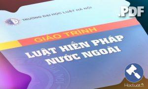 Download Ebook giáo trình Luật Hiến pháp nước ngoài – Đại học Luật Hà Nội