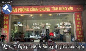 Danh sách các phòng công chứng, văn phòng công chứng tại Hưng Yên