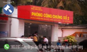 Danh sách các phòng công chứng, văn phòng công chứng tại Kiên Giang