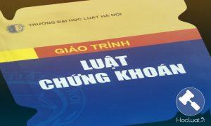 Download Ebook giáo trình Luật Chứng khoán – Đại học Luật Hà Nội