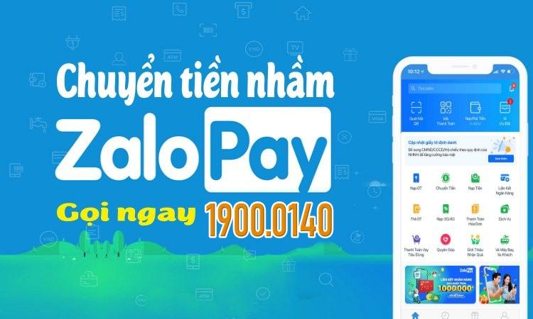 Chuyển tiền ZaloPay nhầm tài khoản